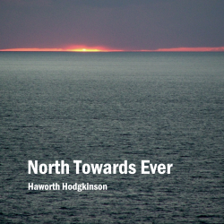 North Towards Ever
